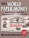 Standard Catalog of World Paper Money General Issues - 1368-1960 (Standard Catalog of World Paper Money: Vol.2: General Issues