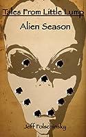 Tales From Little Lump - Alien Season [Kindle Edition]
