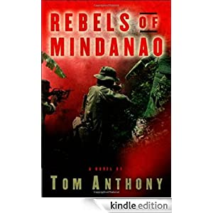 Rebels of Mindanao: A Novel
