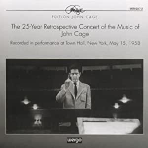 The 25-Year Retrospective Concert of the Music of John Cage