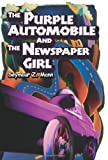 img - for The Purple Automobile And The Newspaper Girl by Mann Seymour (2003-12-16) Paperback book / textbook / text book