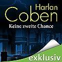 Keine zweite Chance Hörbuch von Harlan Coben Gesprochen von: Detlef Bierstedt