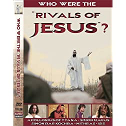 Rivals Of Jesus: Who Were They?