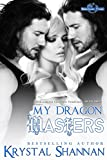 My Dragon Masters (A Dragon Shapeshifter Romance) (Sanctuary, Texas Book 2)
