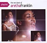 echange, troc Aretha Franklin - Playlist: The Very Best of Aretha Franklin
