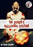 The Zombies Halloween Costume: A YA Short Story