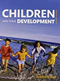 Children and Their Development (7th Edition)