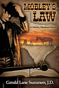 (FREE on 7/26) Mobley's Law, A Mobley Meadows Novel by Gerald Lane Summers - http://eBooksHabit.com