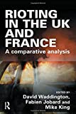 img - for Rioting in the UK and France book / textbook / text book