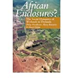 img - for African Enclosures?: The Social Dynamics of Wetlands in Drylands book / textbook / text book