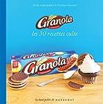 GRANOLA LES 30 RECETTES CULTE