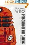 Doctor Who: Prisoner of the Daleks: T...