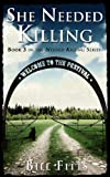 img - for She Needed Killing (Needed Killing Series Book 3) book / textbook / text book