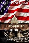El patriota de Dios: El terror ha lle...