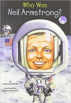 Who Was Neil Armstrong?: Roberta Edwards, Nancy Harrison ...