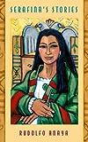 Serafina's Stories (0826335705) by Anaya, Rudolfo