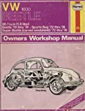 VW 1600 Beetle 96 7 cu in (1 6 liter) Beetle '70 thru '74 - Sports Bug '72 thru '74 - Super Beetle (curved windshield) '72 thru '74 (Owners Workshop Manual - Service & Repair Manuals)