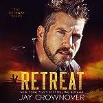 Retreat | Jay Crownover