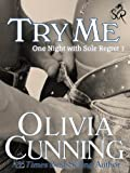 Try Me (One Night with Sole Regret Book 1)