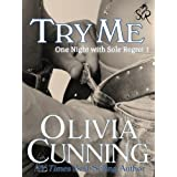 Try Me (One Night with Sole Regret) ~ Olivia Cunning