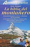 img - for La Biblia Del Montanero (Fuera De Coleccion) (Spanish Edition) book / textbook / text book