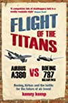 Flight Of The Titans: Boeing, Airbus...