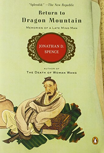 Return to Dragon Mountain: Memories of a Late Ming Man