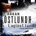 Laglöst land [Badlands] (       UNABRIDGED) by Håkan Östlundh Narrated by Torsten Wahlund