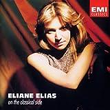 On the Classical Side - Eliane Elias (p) Villa-Lobos, Ravel JS Bach Chopin (EMI)