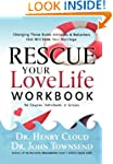 Rescue Your Love Life Workbook: Chang...