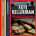 Blood Games (       UNABRIDGED) by Faye Kellerman Narrated by Mitchell Greenberg