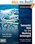 Semantic Web for the Working Ontologi...
