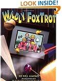 Wildly FoxTrot : A FoxTrot Treasury