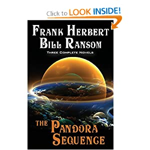 The Pandora Sequence: The Jesus Incident, The Lazarus Effect, The Ascension Factor by Frank Herbert and Bill Ransom