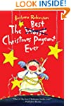 The Best Christmas Pageant Ever (The...