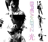 光♪BREAKERZ