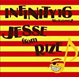 ジェラシー-INFINITY 16 welcomez JESSE from RIZE