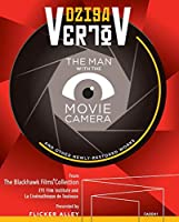 Dziga Vertov: The Man with the Movie Camera and Other Newly-Restored Works [Blu-ray]