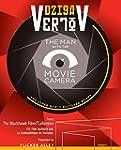 Dziga Vertov: The Man with the Movie...