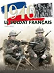Le Soldat Francais 1940 uniformes, co...