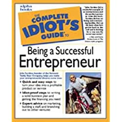 The Complete Idiot's Guide to Being a Successful Entrepreneur
