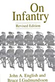 On Infantry (The Military Profession Series)
