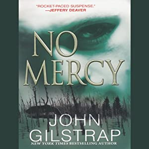 No Mercy | [John Gilstrap]