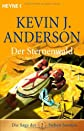 Die Saga der Sieben Sonnen 02. Der Sternenwald