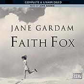 Faith Fox | [Jane Gardam]