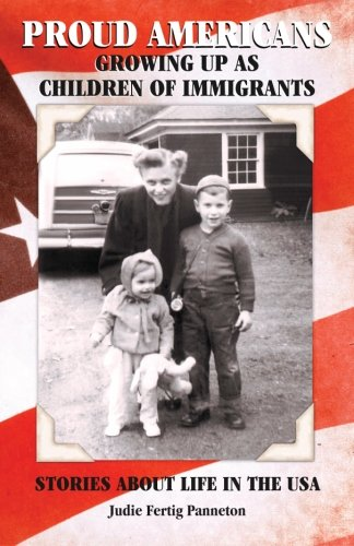 Proud Americans: Growing Up as Children of Immigrants