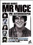 Howard Marks Mr Nice : Une autobiographie