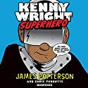 Kenny Wright Audiobook by James Patterson Narrated by Joshua Boone