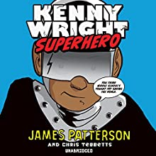 Kenny Wright (       UNABRIDGED) by James Patterson Narrated by Joshua Boone