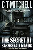 The Secret of Barnesdale Manor: A Mystery Detective Jack Creed Novel Bestseller (Cabarita Crime Series Book 3)